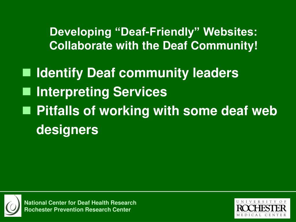 "Developing ""Deaf-Friendly"" Websites:"