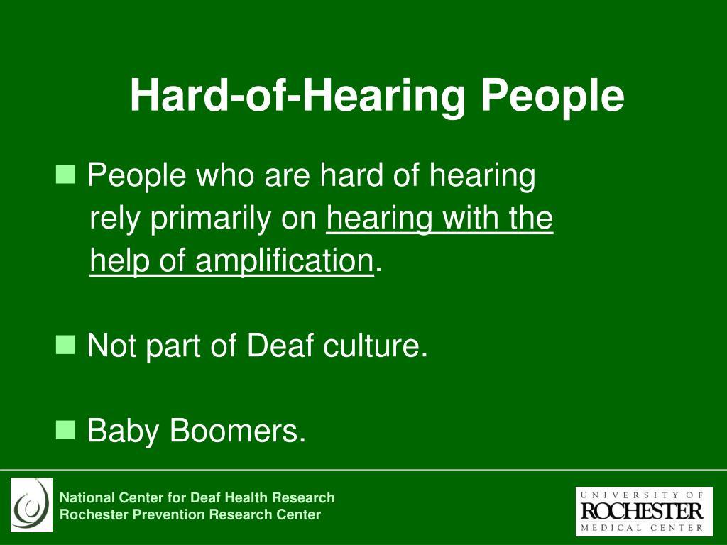 Hard-of-Hearing People