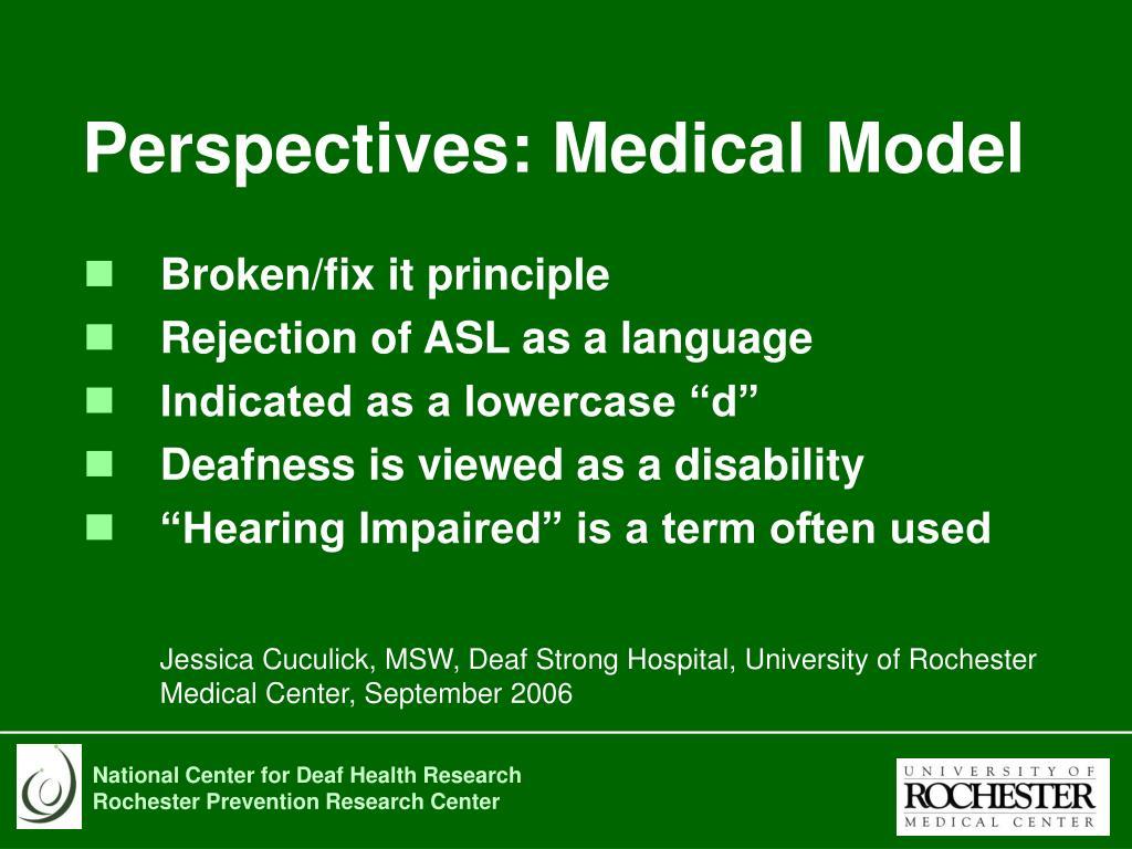 Perspectives: Medical Model