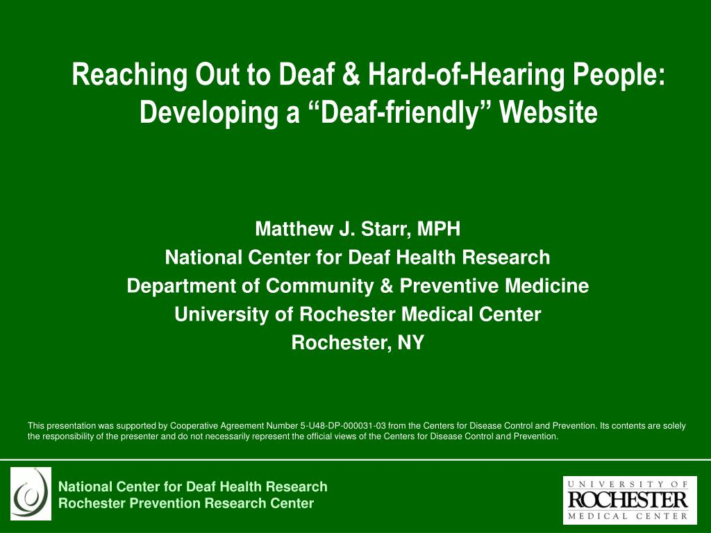 reaching out to deaf hard of hearing people developing a deaf friendly website l.