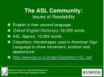 the asl community issues of readability