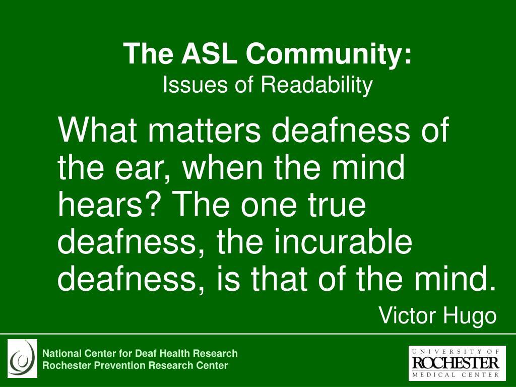The ASL Community: