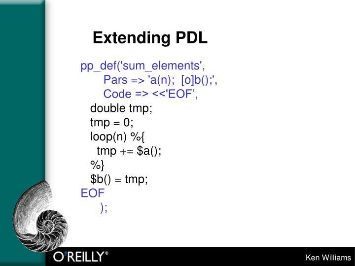 Extending PDL