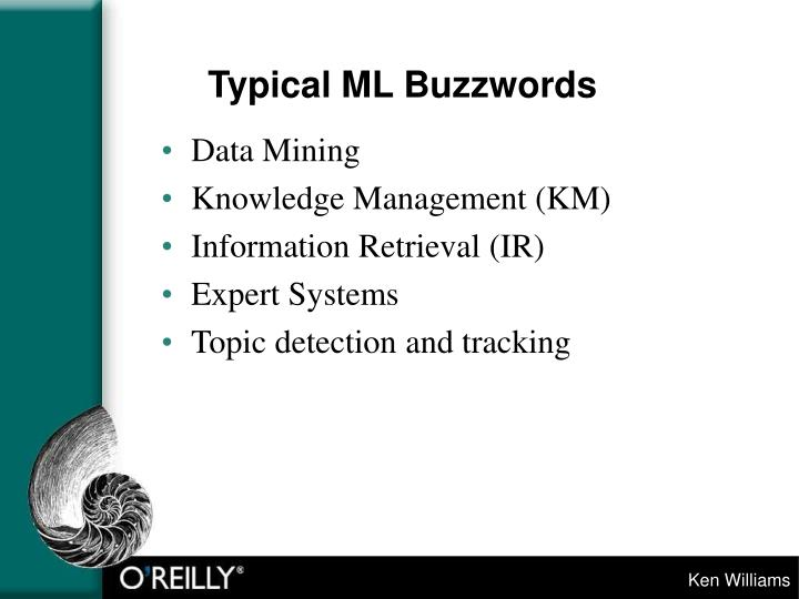 Typical ML Buzzwords
