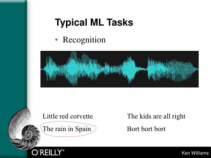 Typical ML Tasks