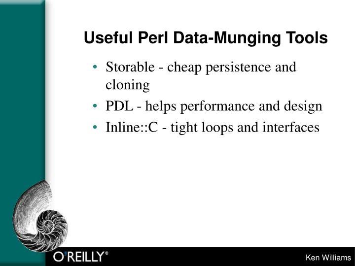 Useful Perl Data-Munging Tools