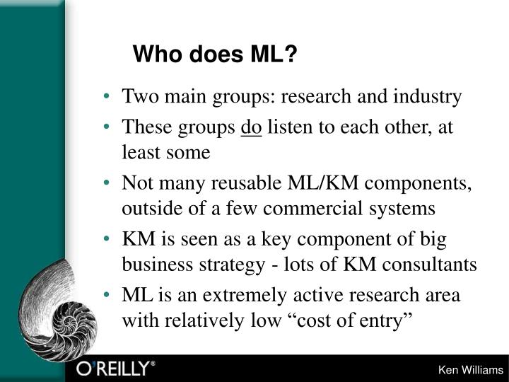 Who does ML?