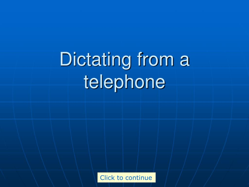 Dictating from a telephone