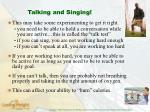 talking and singing