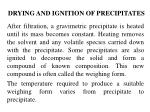 drying and ignition of precipitates
