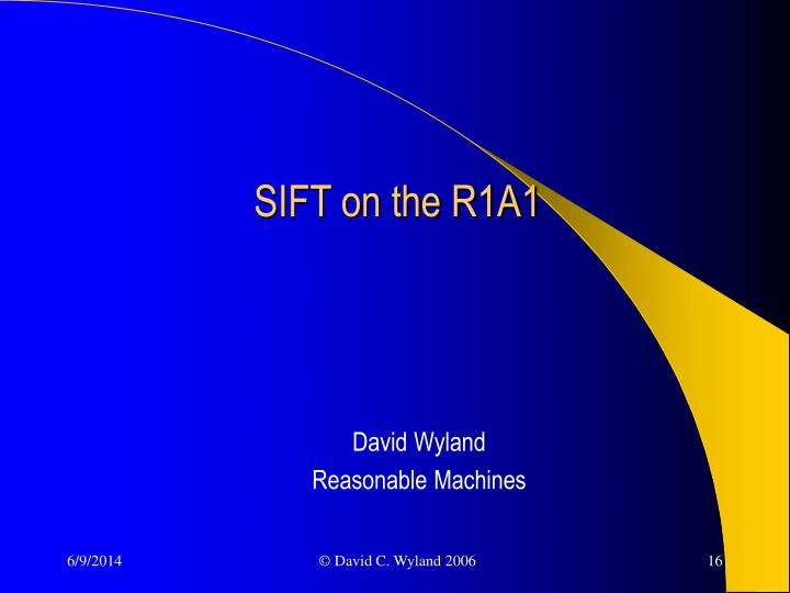 SIFT on the R1A1