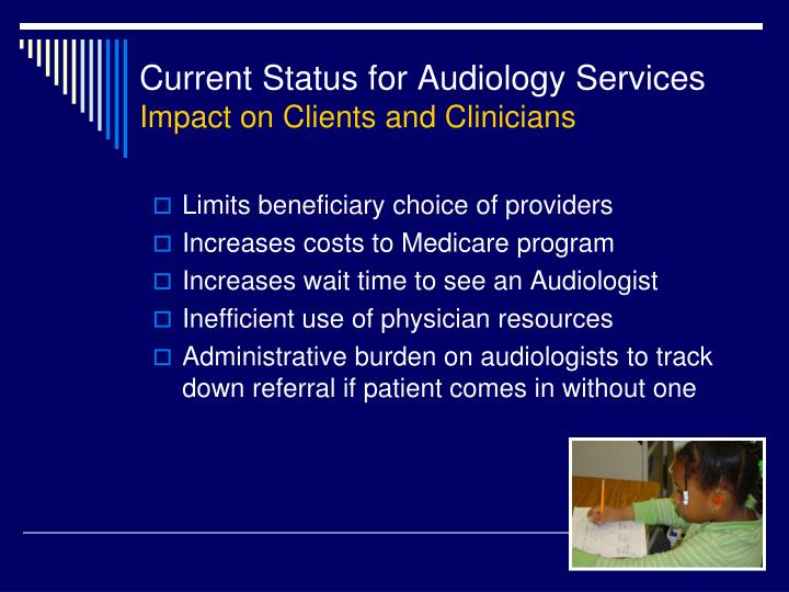 Current status for audiology services impact on clients and clinicians