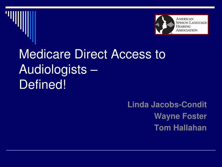 Medicare direct access to audiologists defined