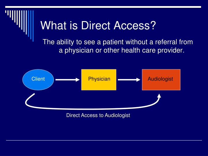 What is direct access