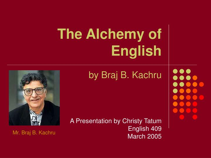 The alchemy of english