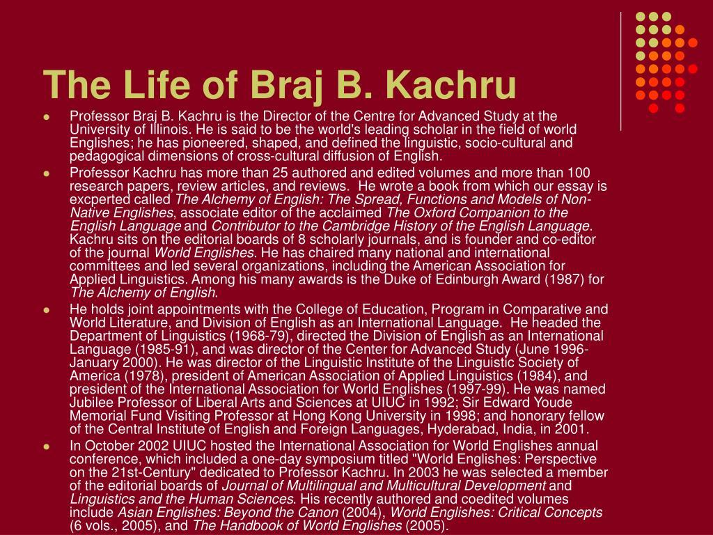 The Life of Braj B. Kachru
