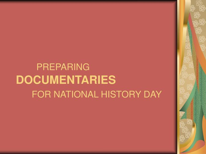 Preparing documentaries for national history day