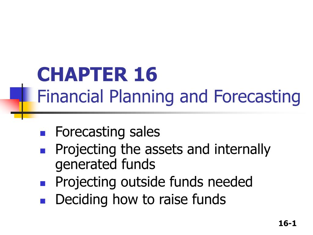 chapter 16 financial planning and forecasting l.