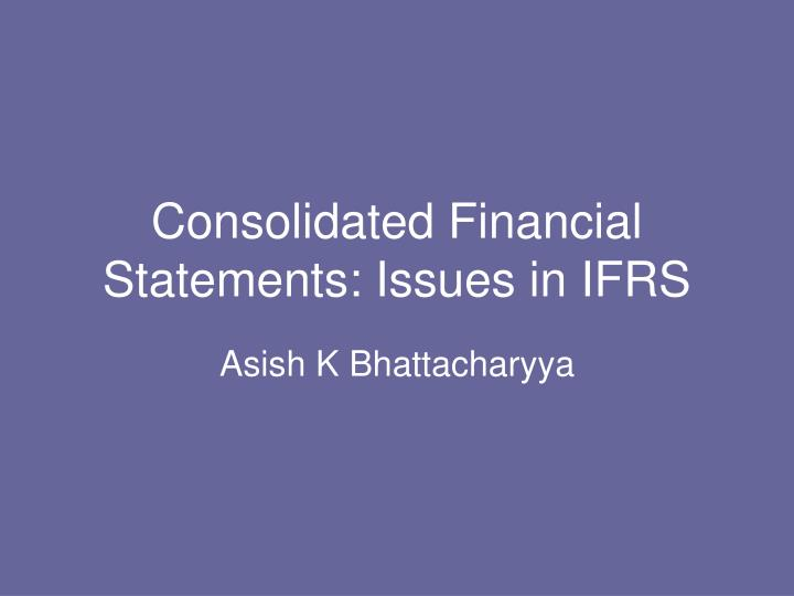 consolidated financial statements issues in ifrs n.