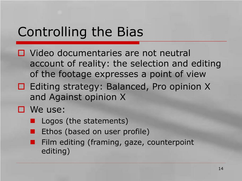 Controlling the Bias