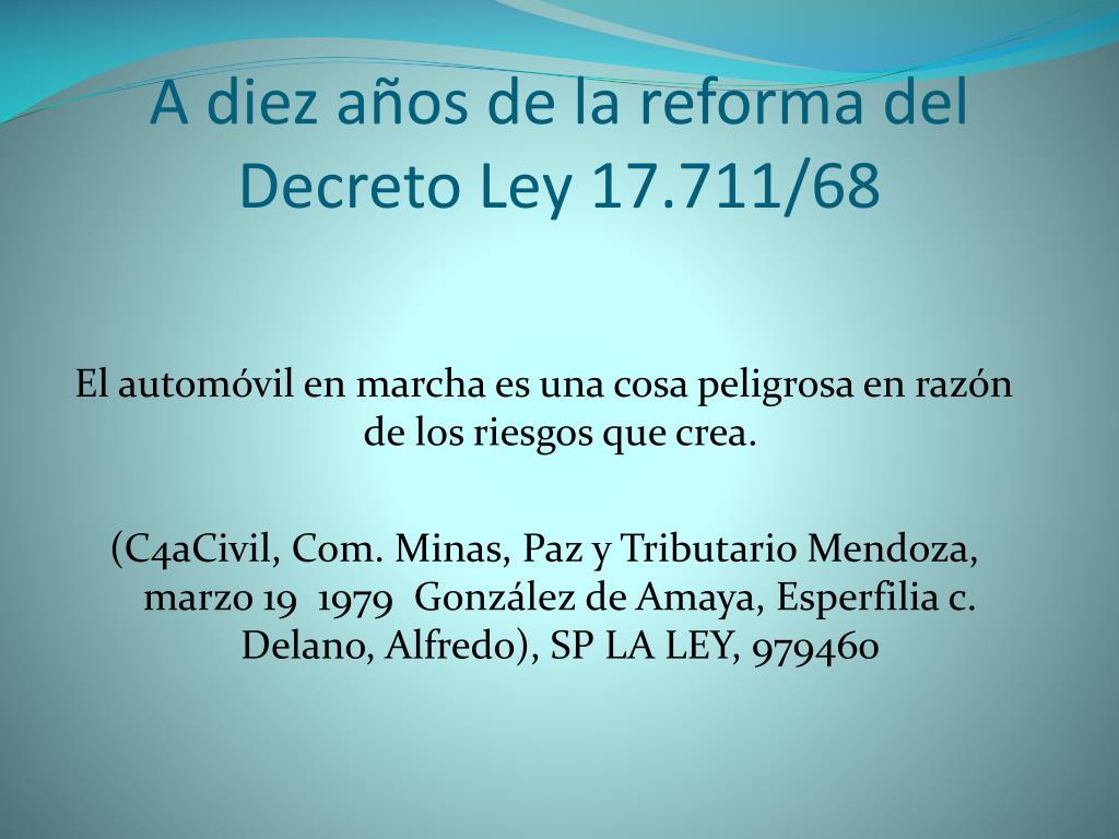 A diez años de la reforma del Decreto Ley 17.711/68