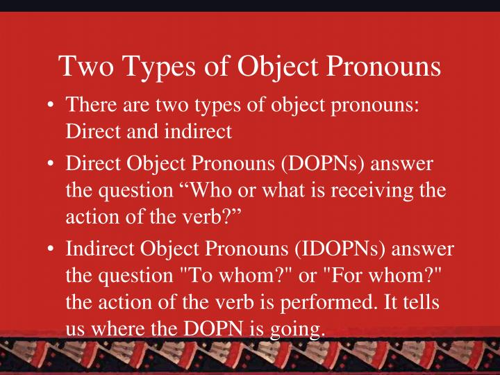 Two types of object pronouns