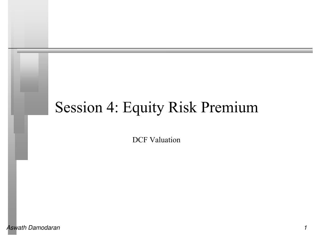 session 4 equity risk premium l.