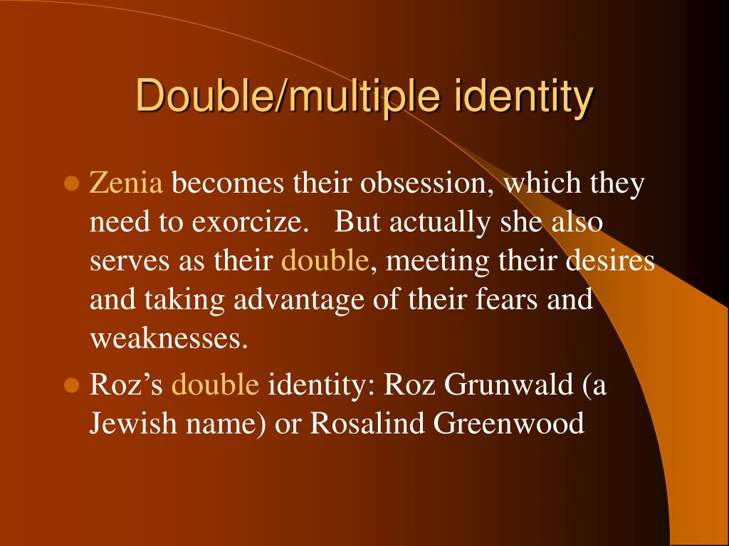 Double/multiple identity