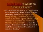 michel brault s words on the last game
