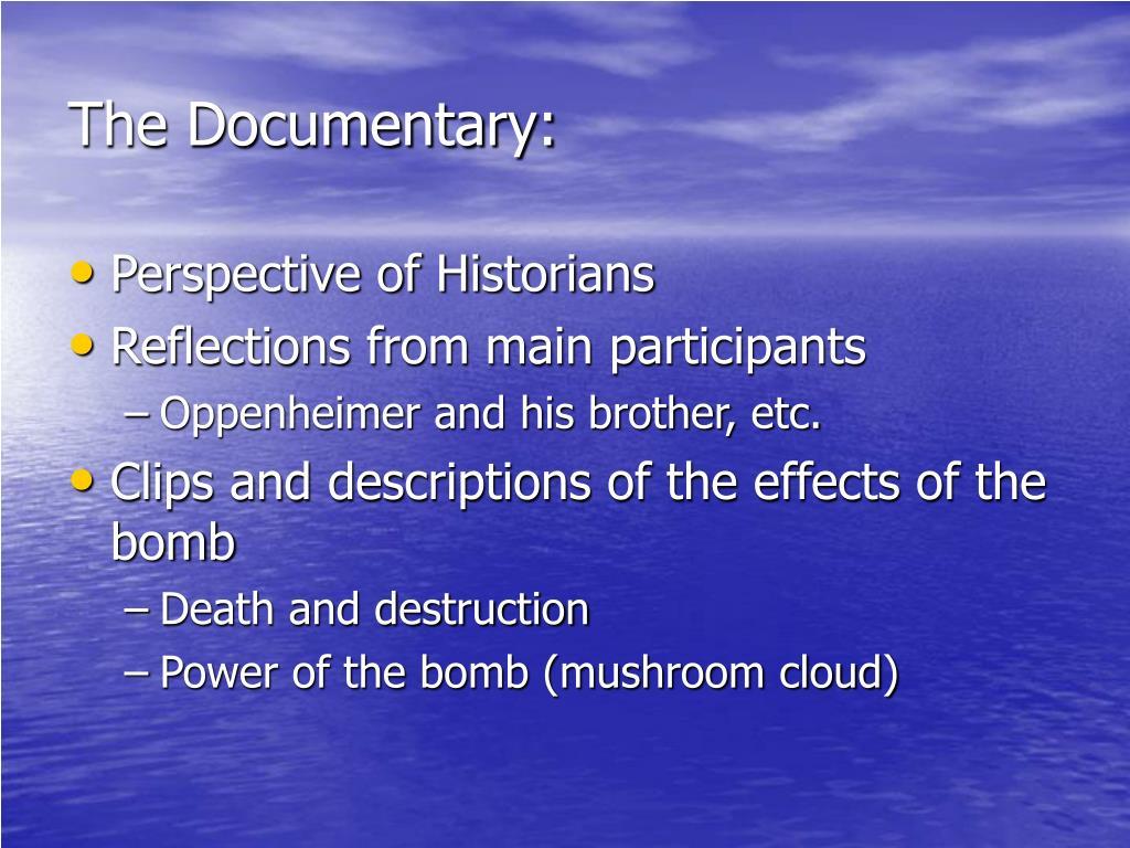The Documentary: