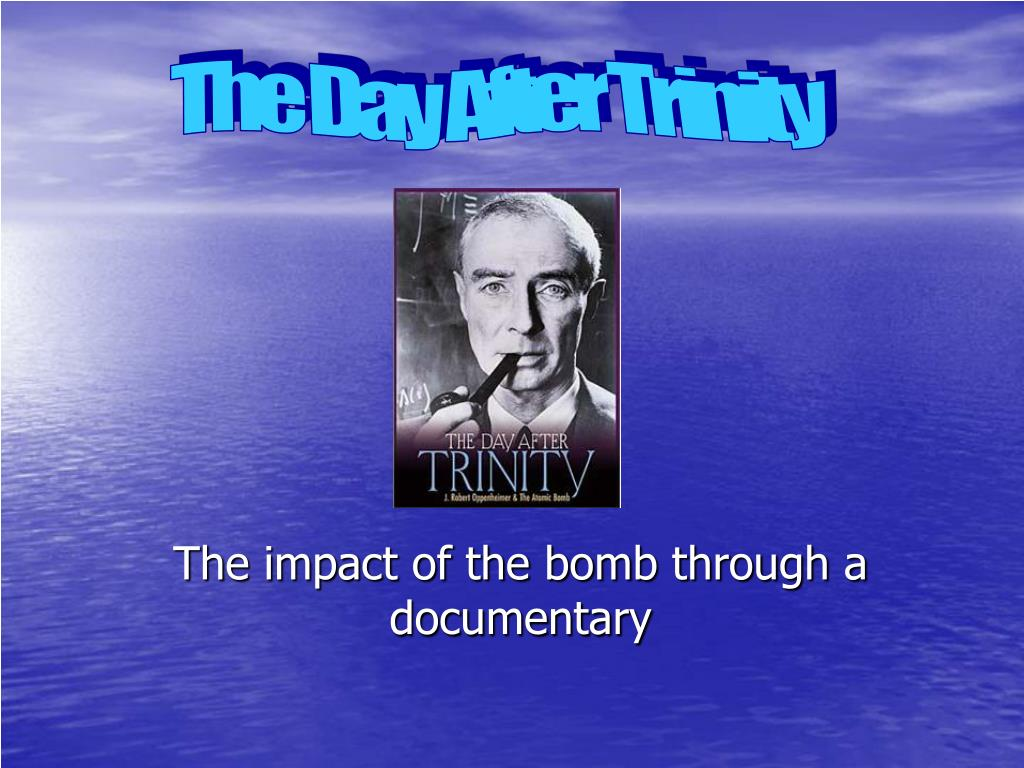 the impact of the bomb through a documentary l.