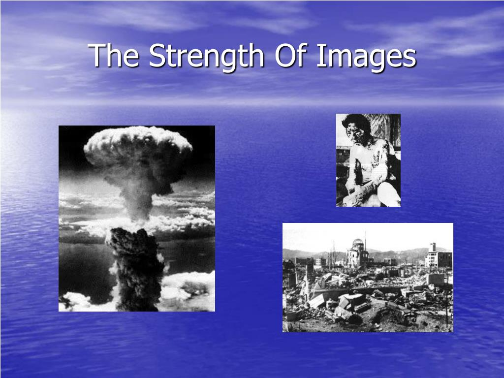The Strength Of Images