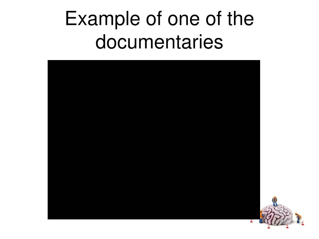 Example of one of the documentaries