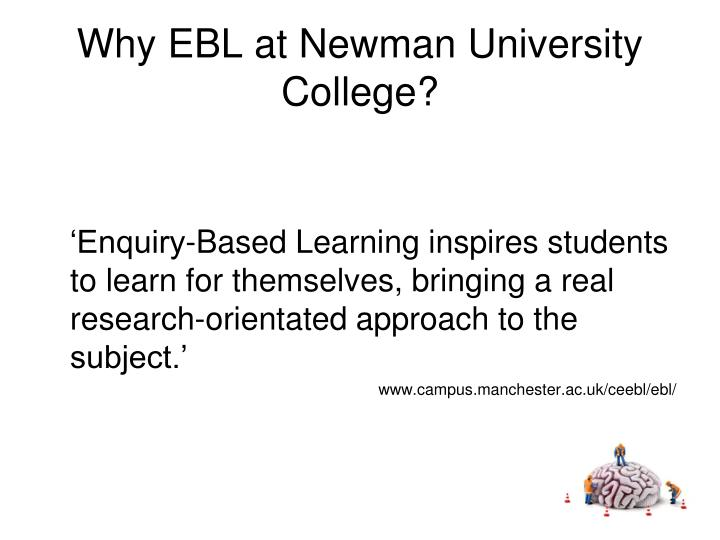 Why ebl at newman university college