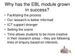 why has the ebl module grown in success