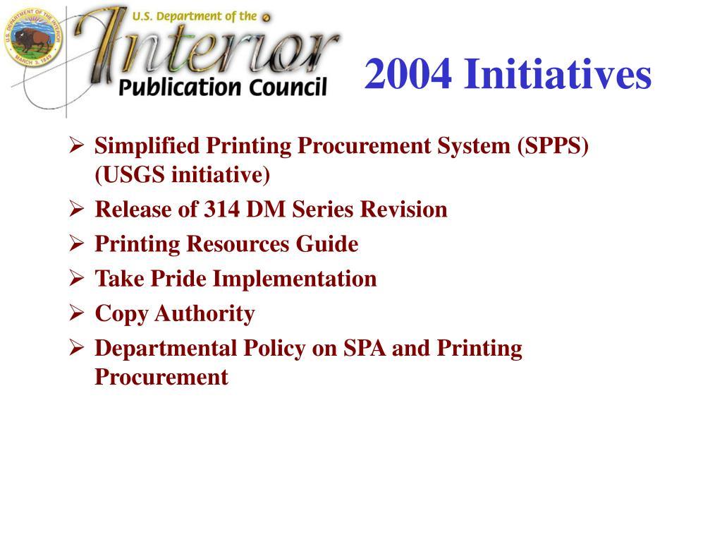 2004 Initiatives