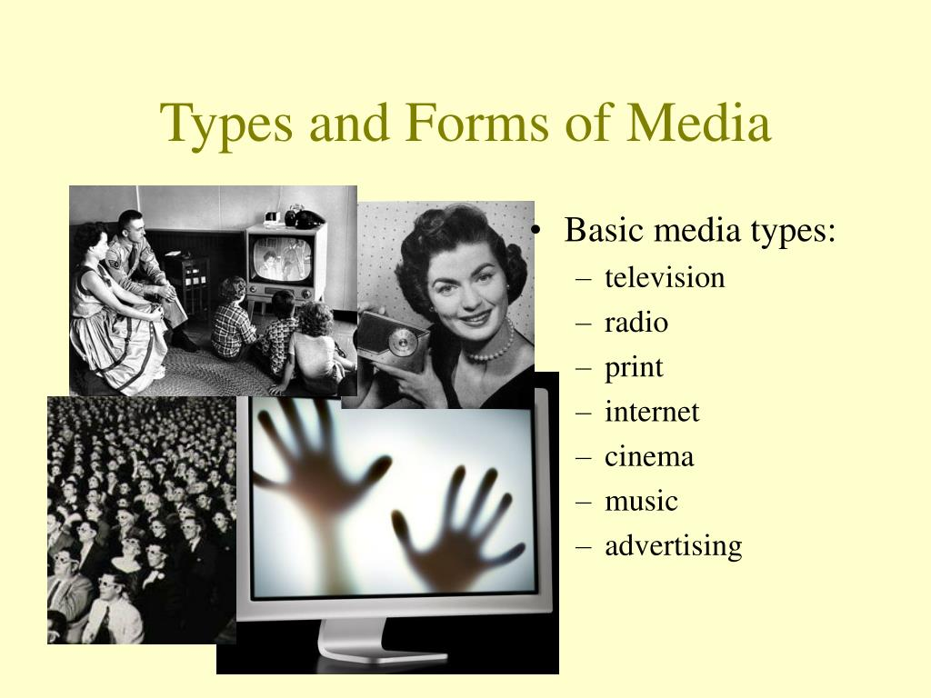 Types and Forms of Media