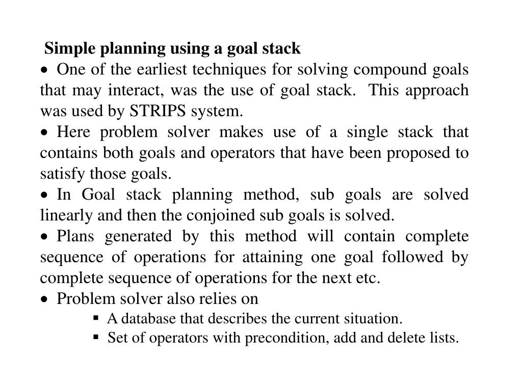Simple planning using a goal stack