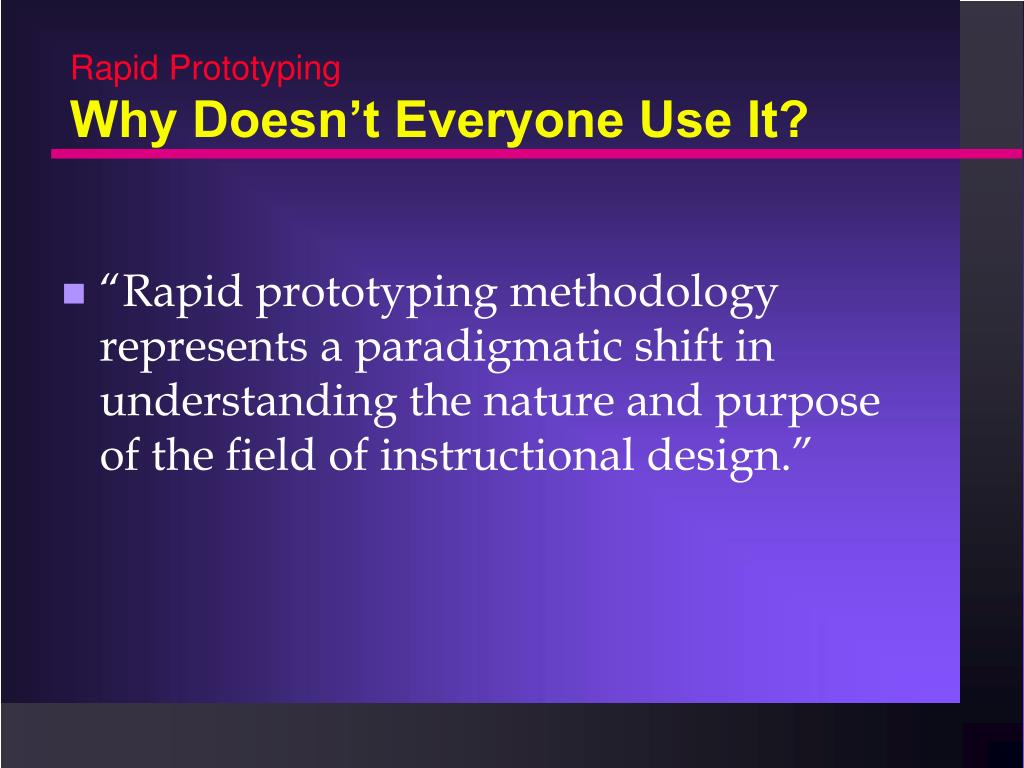 Ppt Rapid Prototyping An Alternative Instructional Design Strategy S D Tripp And B Bichelmeyer 1990 Powerpoint Presentation Id 739605