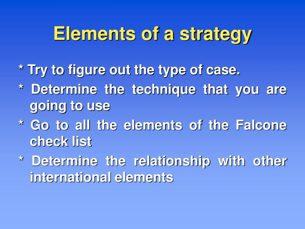 Elements of a strategy
