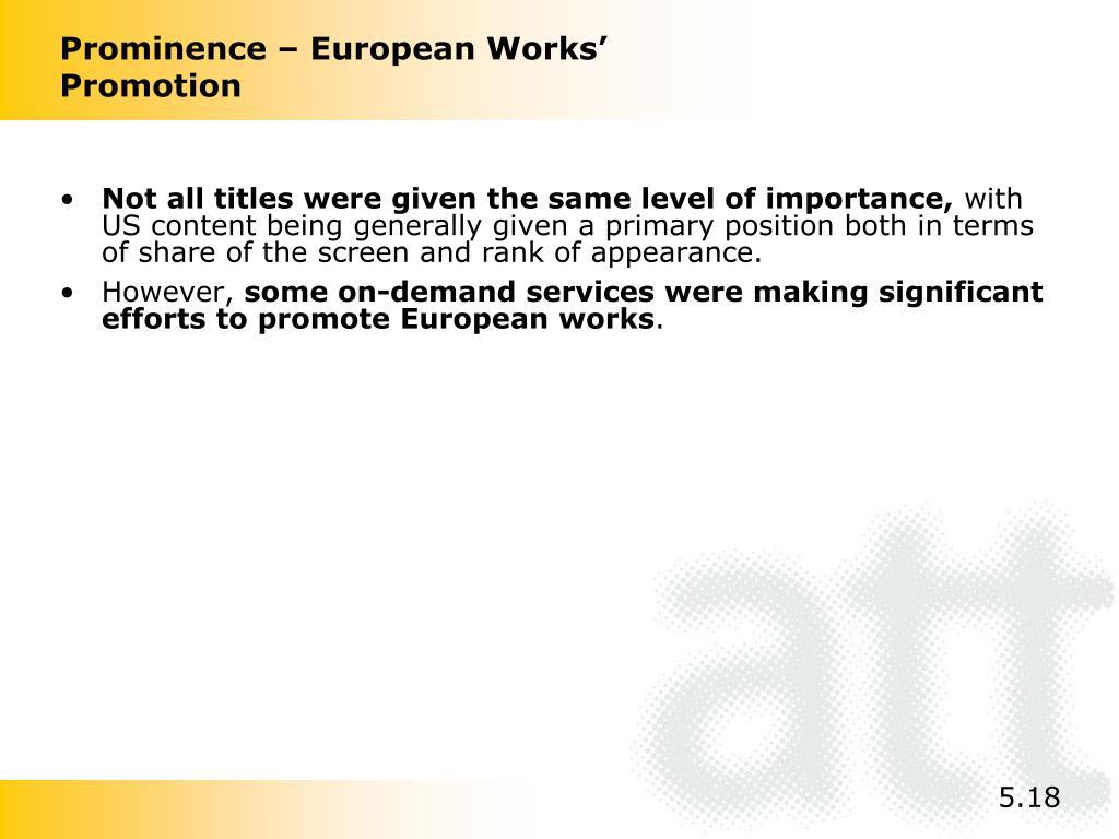 Prominence – European Works'