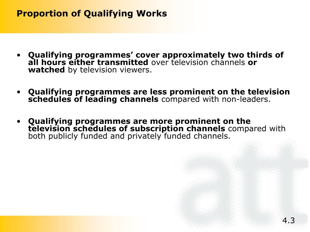 Qualifying programmes' cover approximately two thirds of all hours either transmitted