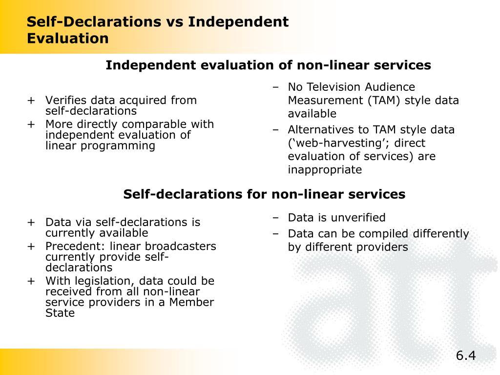 Self-Declarations vs Independent