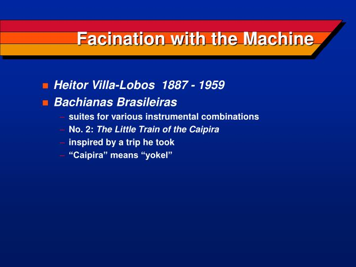 Facination with the machine3