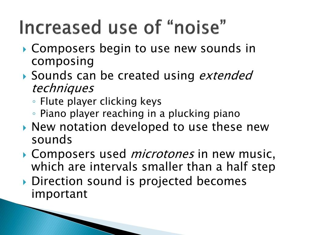 """Increased use of """"noise"""""""