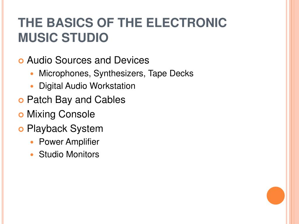 the basics of the electronic music studio l.