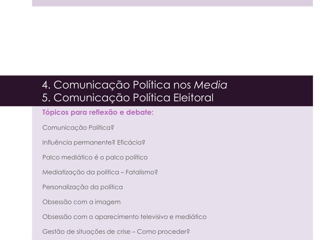 4 comunica o pol tica nos media 5 comunica o pol tica eleitoral l.