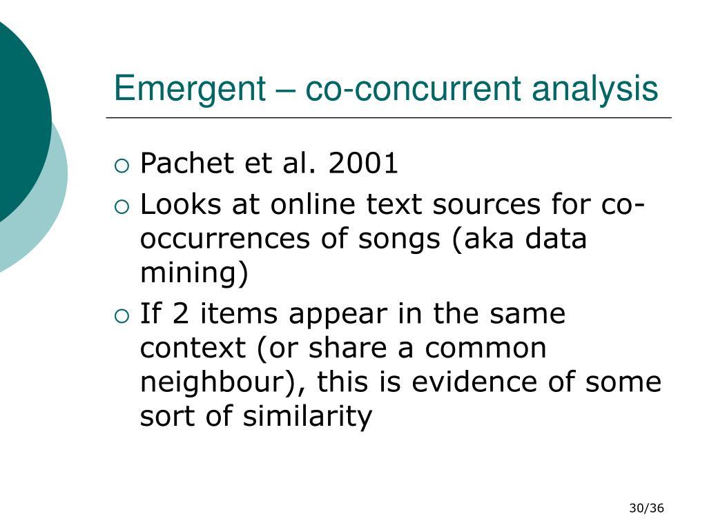 Emergent – co-concurrent analysis