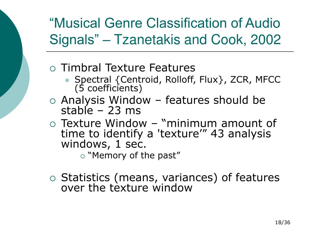 """""""Musical Genre Classification of Audio Signals"""" – Tzanetakis and Cook, 2002"""