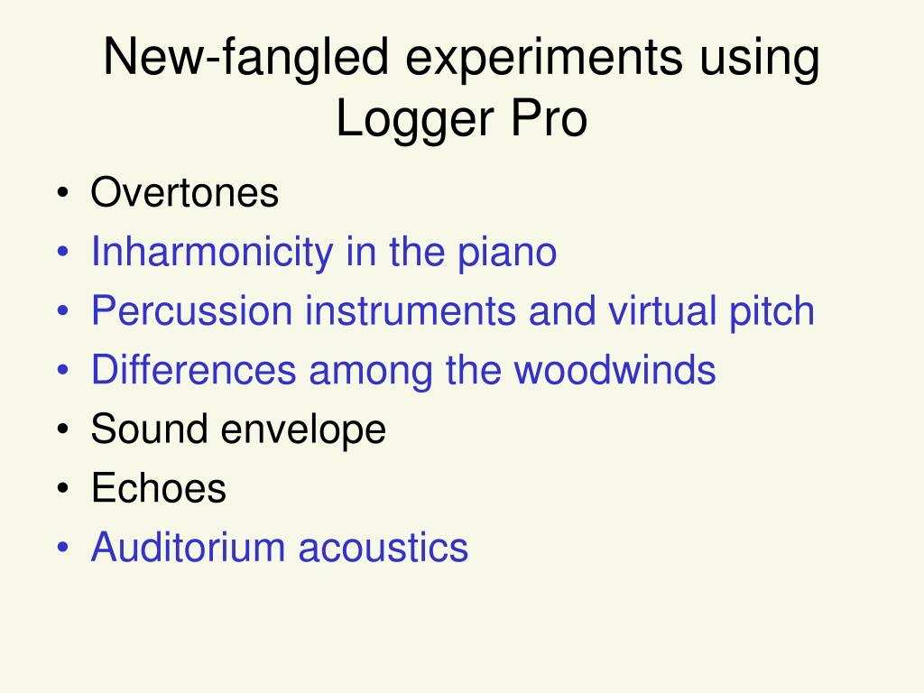 New-fangled experiments using Logger Pro